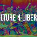 Culture 4 Liberty : le rassemblement de la culture aura lieu samedi
